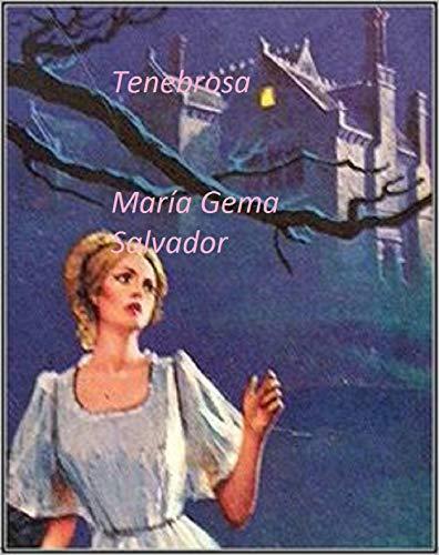 Tenebrosa por María Gema Salvador