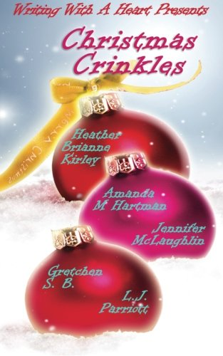 The Christmas Crinkles (Writing With A Heart, Band 1) Crinkle-band
