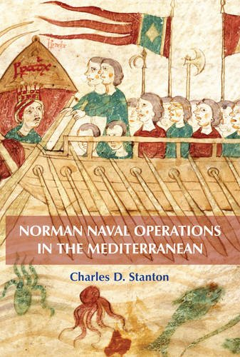 Norman Naval Operations in the Mediterranean: 33 (Warfare in History) por Charles D Stanton