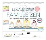 Le calendrier de la famille zen : De septembre 2018 à décembre 2019
