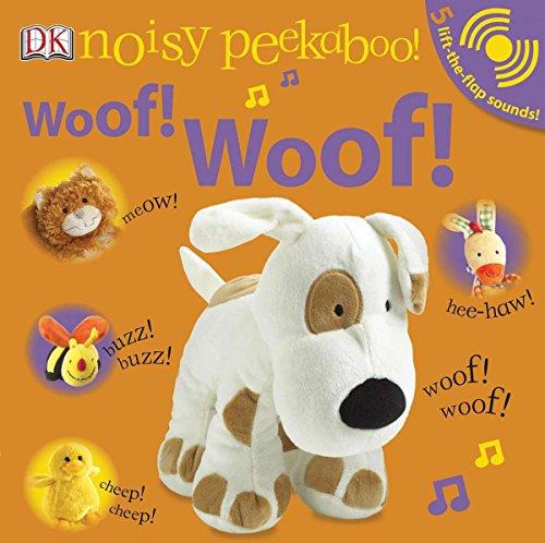 Woof! Woof! (Noisy Peekaboo!)
