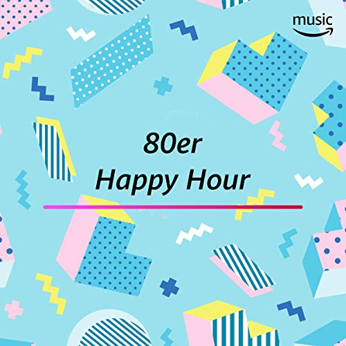 80er Happy Hour 80 S Girl