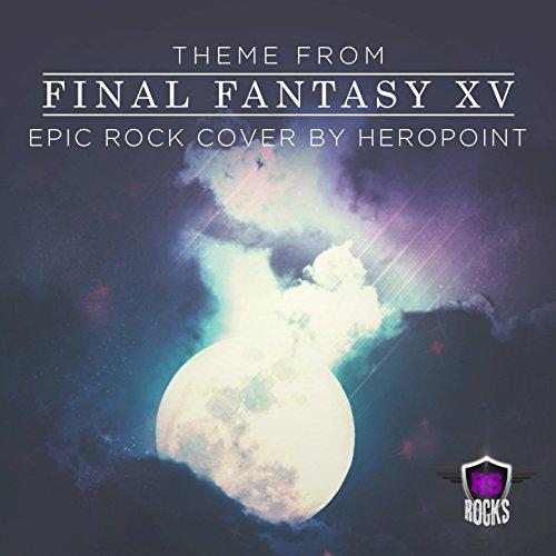 Final Fantasy XV Theme (Epic Rock Cover)