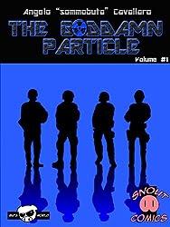 The Goddamn Particle: Un classico racconto di fantascienza e supereroi