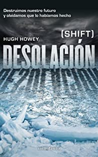 Desolación par Hugh Howey