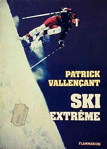 Ski extrême : ma plenitude