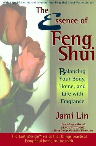 The Essence of Feng Shui by Jami Lin (July 01,2002) par Jami Lin