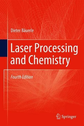 Laser Processing and Chemistry by Dieter W. Bäuerle (2011-08-31)