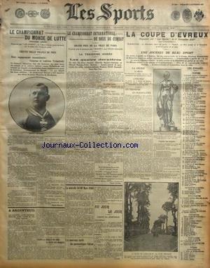 SPORTS (LES) [No 1068] du 03/11/1907 - LA BOXE - LE CHAMPIONNAT INTERNATIONAL DE BOXE DE COMBAT - LE CHAMPIONNAT DU MONDE DE LUTTE - LES PNEUMATIQUES VULCAN - LA COUPE DE PARIS - LA COUPE D'EVREUX par Collectif