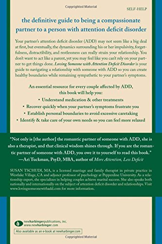 Loving Someone with ADD: A Practical Guide to Understanding Your Partner, Improving Your Communication, and Strengthening Your Relationship (New Harbinger Loving Someone Series)