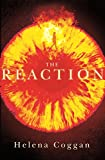 The Reaction: Book Two in the spellbinding Wars of Angels duology (The Wars of the Angels)