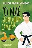 'O Maè - Storia di judo e di camorra