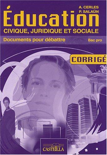 Education civique, juridique et sociale Bac Pro : Corrigé