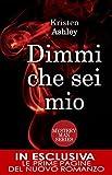 Dimmi che sei mio (Mystery Man Series Vol. 2)