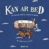"""Afficher """"Kan ar Bed"""""""