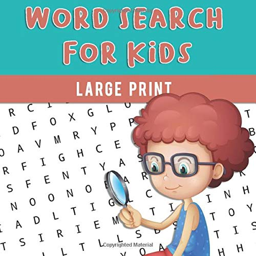 Word Search For Kids Large Print: First word search for kids ages 8-10 di Steve Meister