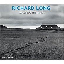 Richard Long - Walking the Line: Walking the Line