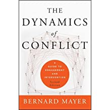 The Dynamics of Conflict: A Guide to Engagement and Intervention