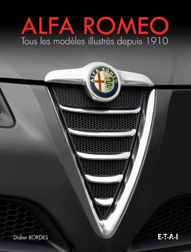 Alfa Romeo : Tous les modèles illustrés depuis 1910