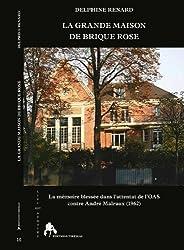 La Grande Maison de Brique Rose