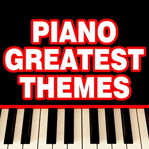 Piano Greatest Themes
