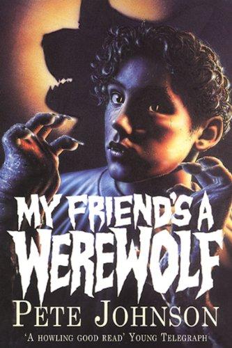 My Friend's A Werewolf (English Edition)