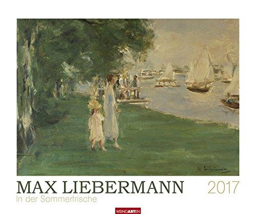 Max Liebermann - Kalender 2017: In der Sommerfrische