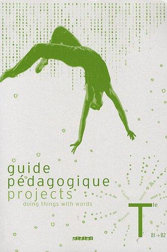 Projects Guide pédagogique Tle : B1 vers B2