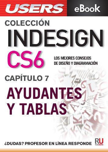 InDesign CS6: Ayudantes y tablas (Colección InDesign CS6 nº 7)