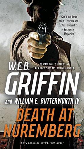 Death at Nuremberg (A Clandestine Operations Novel Book 4) (English Edition) (Web Griffin Ebooks)