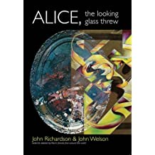 Alice, the Looking Glass Threw