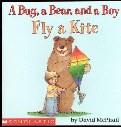 [( Scholastic Reader Level 1: A Bug, a Bear, and a Boy )] [by: David M McPhail] [Aug-1998]
