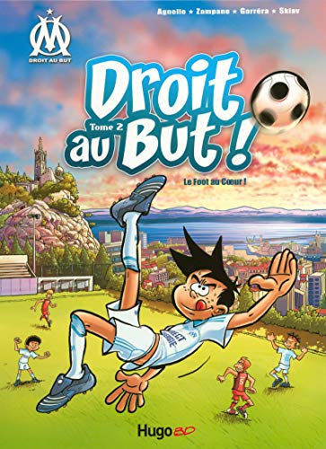 Droit au But T02 Le foot au coeur (02)