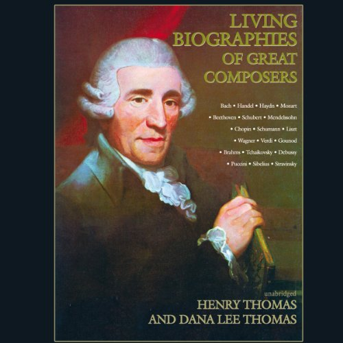 Living Biographies of Great Composers  Audiolibri