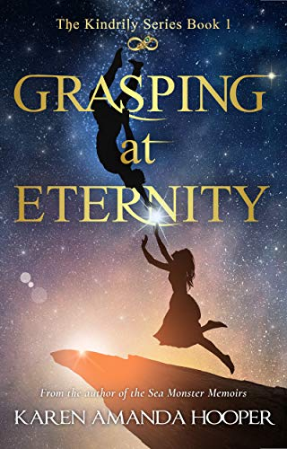 GRASPING AT ETERNITY (The Kindrily Book 1) (English Edition) (Free Teen Ebooks)