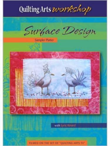 Surface Design Sampler Platter (Quilting Arts Workshop) -
