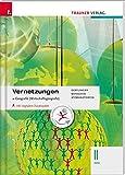 Vernetzungen - Geografie (Wirtschaftsgeografie) II HAK inkl. Übungs-CD-ROM