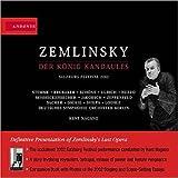 Zemlinsky: le Roi Candaule