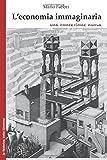 Scarica Libro L economia immaginaria una concezione nuova (PDF,EPUB,MOBI) Online Italiano Gratis