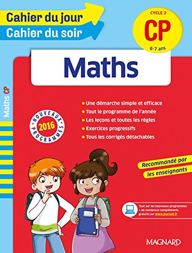 Cahier du jour/Cahier du soir Maths CP - Nouveau programme 2016 par Collectif