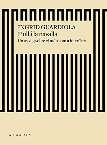 L´Ull I La Navalla (Deriva) por Ingrid Guardiola Sánchez
