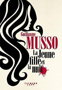 La Jeune fille et la nuit par Musso