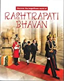 Discover the Magnificent World of Rashtrapati Bhavan
