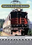 The Complete Electrified Milwaukee Road by Logging