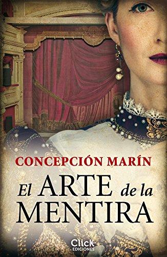 El arte de la mentira por Concepción Marín Albesa