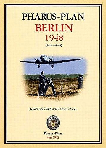 Pharus-Stadtplan Berlin 1948 (Innenstadt): Reprint eines historischen Pharus-Planes