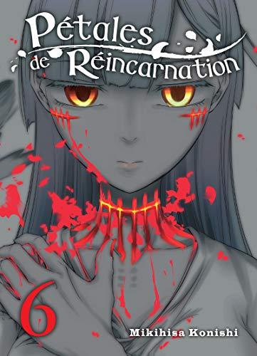 Pétales de réincarnation - tome 6 (06)