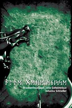 Alte Geheimnisse: Drachenfeuerjagd (Merranas 2) von [Schließer, Johanna]