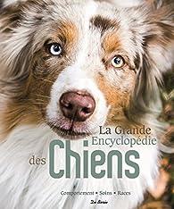 La grande encyclopédie des chiens par Éditions De Borée