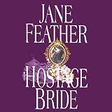 The Hostage Bride: The Bride Trilogy, Book 1